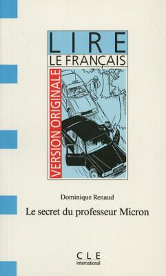 SECRET DU PROFESSEUR MICRON, LE