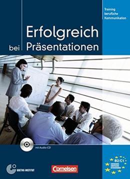 ERFOLGREICH BEI PRASENTATIONEN - TRAININGSMODUL - TRAINING BERUFLICHE KOMMUNIKATION