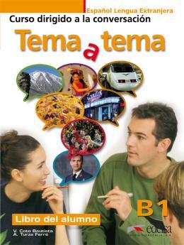 TEMA A TEMA B1 - LIBRO DEL ALUMNO - CURSO DE CONVERSACION