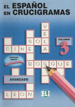 ESPANOL EN CRUCIGRAMAS, EL - VOLUMEN 3- AVANZADO