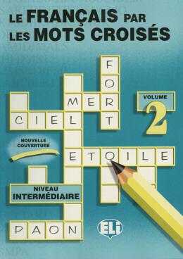 FRANCAIS PAR LES MOTS CROISES, LES - 2