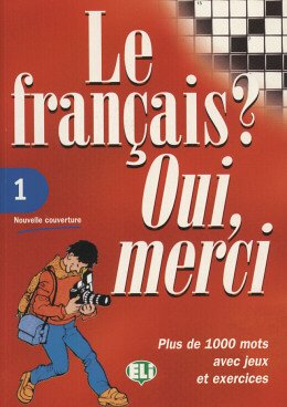 FRANCAIS, LE? OUI, MERCI 1