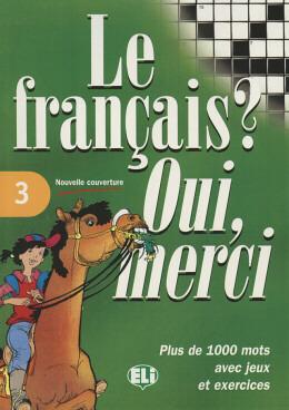 FRANCAIS, LE? OUI, MERCI 3