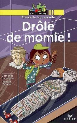 DROLE DE MOMIE!