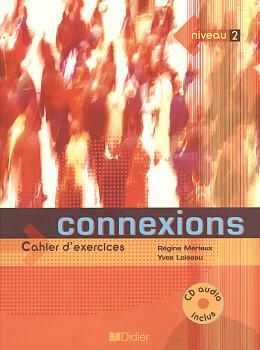 CONNEXIONS 2 - CAHIER D´EXERCICES AVEC CD