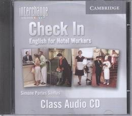 INTERCHANGE CLASS AUDIO CD CHECK IN ENGLISH FOR HOTEL WORKERS - 3RD