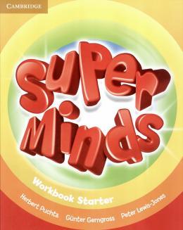 SUPER MINDS BRITISH STARTER WB - 1ST ED
