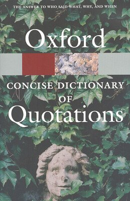 OXFORD CONCISE DICTIONARY OF QUOTATIONS