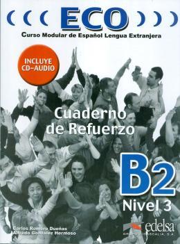 ECO B2 - CUADERNO DE REFUERZO + CD AUDIO