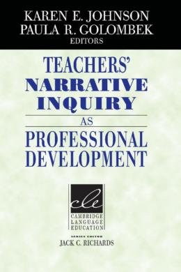 TEACHERS´ NARRATIVE INQUIRY AS PROFESSIONAL DEVELOPMENT