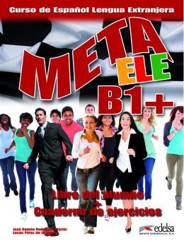 META ELE B1+ - LIBRO DEL ALUMNO + CUADERNO DE EJERCICIOS