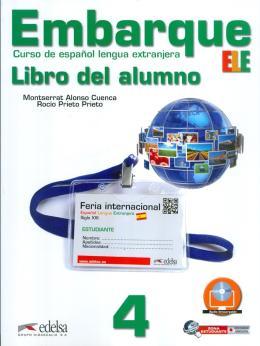 EMBARQUE 4 - LIBRO DEL ALUMNO INCLUYE CD AUDIO