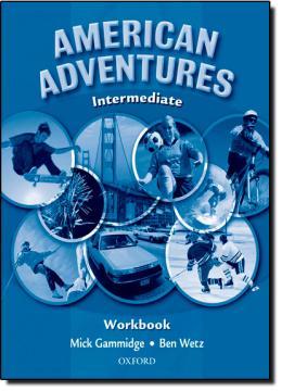 AMERICAN ADVENTURES INTERMEDIATE WORKBOOK