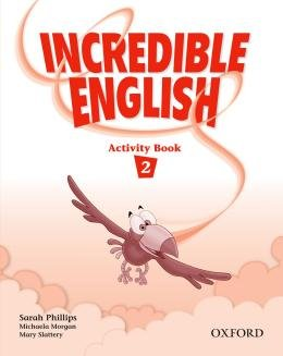 INCREDIBLE ENGLISH 2 ACTIVITY BOOK - 1ST ED