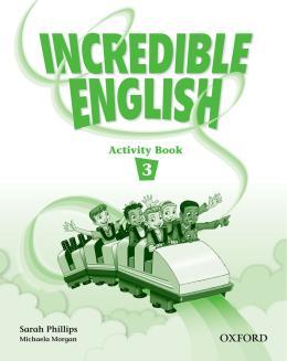 INCREDIBLE ENGLISH 3 ACTIVITY BOOK - 1ST ED