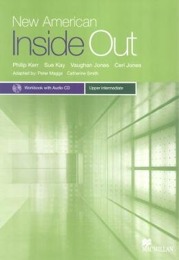 NEW AMERICAN INSIDE OUT UPPER-INTERMEDIATE WB WITH AUDIO CD & KEY - 2ND ED