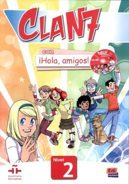 CLAN 7 CON HOLA, AMIGOS! 2 LIBRO DEL ALUMNO + CD-ROM
