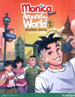 MONICA TEEN: AROUND THE WORLD - STUDENT BOOK - LEVEL 2 - PACK