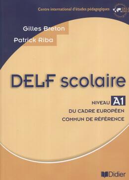 DELF SCOLAIRE NIVEAU A1 - LIVRE