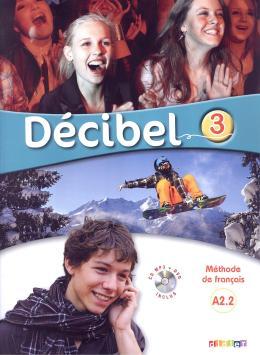DECIBEL 3 LIVRE + CD MP3 + DVD (A2.2)