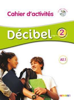 DECIBEL 2 CAHIER + CD MP3 (A2.1)