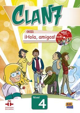 CLAN 7 CON HOLA, AMIGOS! 4 LIBRO DEL ALUMNO + CD-ROM