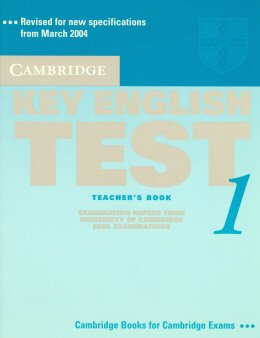 CAMBRIDGE KEY ENGLISH TEST TB 1