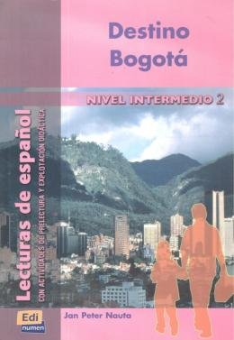 DESTINO BOGOTA - NIVEL INTERMEDIO 2