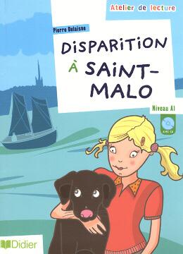 DISPARITION A SAINT-MALO - NIVEAU A1 - CD AUDIO INCLUS