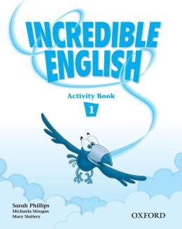 INCREDIBLE ENGLISH 1 WB - 1ST ED