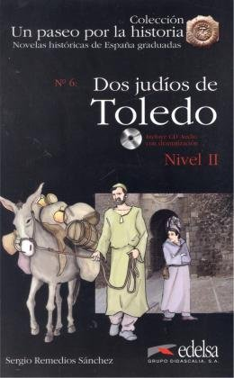 DOS JUDIOS DE TOLEDO + CD AUDIO - NIVEL 2