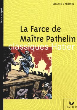 FARCE DE MAITRE PATHELIN, LA