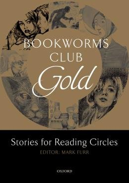 BOOKWORMS CLUB GOLD - STORIES FOR READING CIRCLES