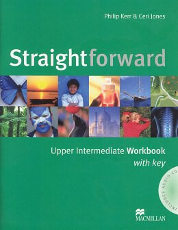 STRAIGHTFORWARD UPPER INTERMEDIATE WB W/KEY + CD - 1ST ED
