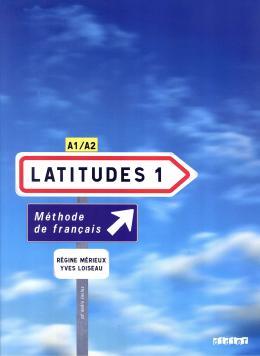 LATITUDES 1 - LIVRE DE L´ELEVE + AUDIO CD