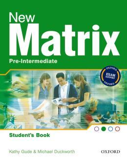 NEW MATRIX PRE-INTERMEDIATE STUDENTS BOOK