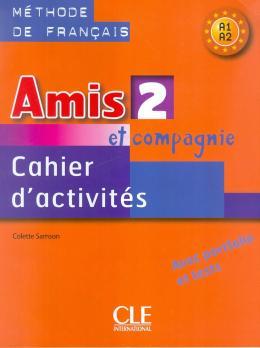 AMIS ET COMPAGNIE 2 - CAHIER D´ACTIVITES