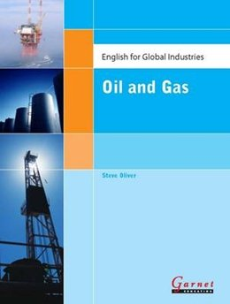 OIL AND GAS - ENGLISH FOR GLOBAL INDUSTRIES
