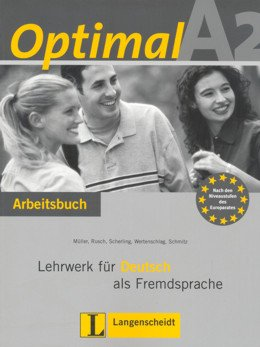 OPTIMAL A2 - ARBEITSBUCH MIT LERNER AUDIO CD (L. DE EXERCICIOS C/ CD-ROM)
