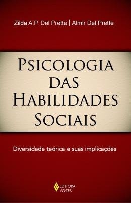 PSICOLOGIA DAS HABILIDADES SOCIAIS - 3ª ED