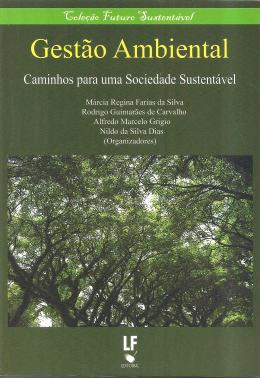 GESTAO AMBIENTAL - CAMINHOS PARA UMA SOCIEDADE SUSTENTAVEL