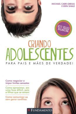 CRIANDO ADOLESCENTES - 3ª ED