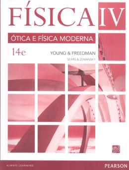 FISICA - VOL. IV - OTICA E FISICA MODERNA - 14ª ED