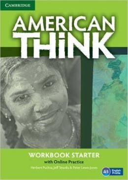 AMERICAN THINK STARTER WB WITH ONLINE PRACTICE - 1ST ED