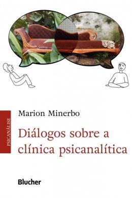 DIALOGOS SOBRE A CLINICA PSICANALITICA