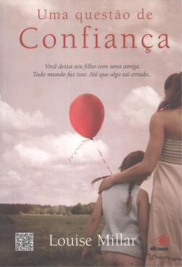QUESTAO DE CONFIANCA, UMA