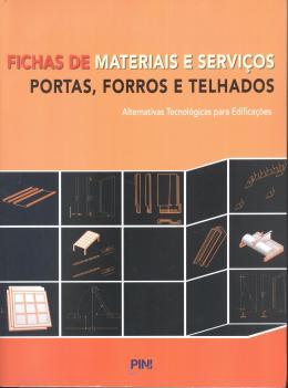 FICHAS DE MATERIAIS E SERVICOS - PORTAS, FORROS E TELHADOS - 2º ED.