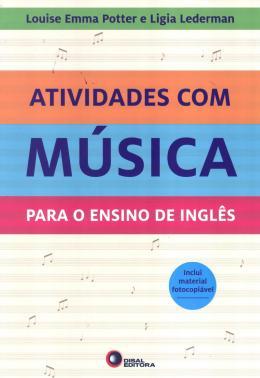 ATIVIDADES COM MUSICA - PARA O ENSINO DE INGLES