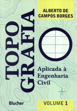 TOPOGRAFIA - VOLUME 1 - 3ª EDICAO
