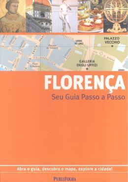 FLORENCA - SEU GUIA PASSO A PASSO - 2ª ED